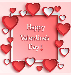 valentines day frame with 3d paper hearts vector image vector image