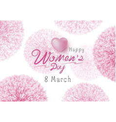 happy womens day design of pink flowers vector image
