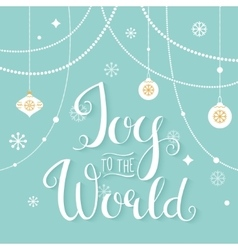 Joy to the World Hand Lettering Sign vector image vector image
