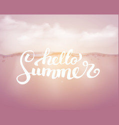 hello summer on the sea backgraund brush vector image
