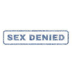 Sex denied textile stamp vector