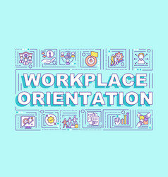 Workplace orientation word concepts banner vector