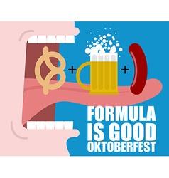 Formula Good Oktoberfest Open mouth long tongue vector image vector image