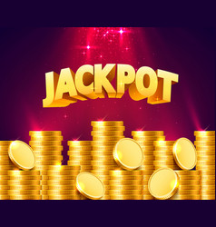 Jackpot in form gold coins vector