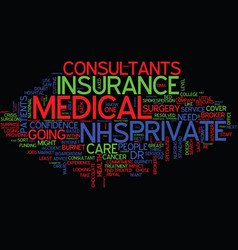 Medical insurance nhs consultants go private text vector