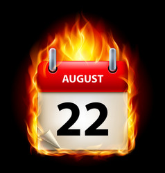 Twenty-second august in calendar burning icon on vector