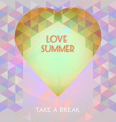 Abstract summer time infographic love and take a b vector