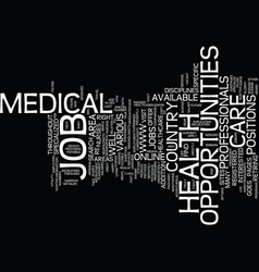 Medical job opportunities text background word vector