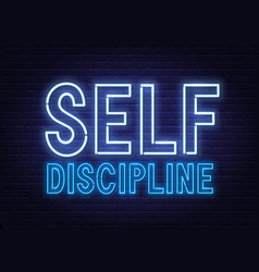 Self discipline neon sign on dark background vector