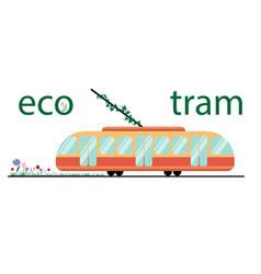 ecological public transport tram tram and plants vector image