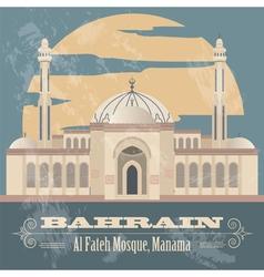 Bahrain landmarks Retro styled image Al Fateh vector image
