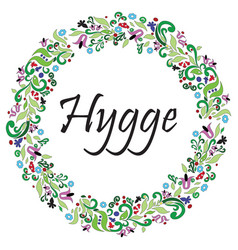 Hygge sign symbolizing danish life style vector