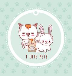 I love pets card with pets cartoon vector