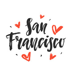 san francisco modern city hand written lettering vector image