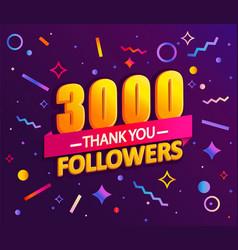 Thank you 3000 followers thanks banner vector