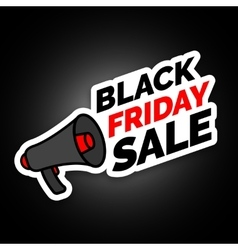 Black Friday sale sticker with megaphone Black vector image vector image