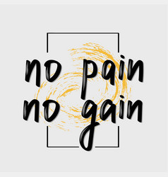 No pain gain fitness motivational quote vector