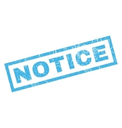 Notice rubber stamp vector