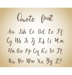 Hand drawn modern script quote font vector