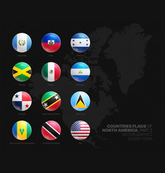 north america countries flags 3d glossy icons set vector image