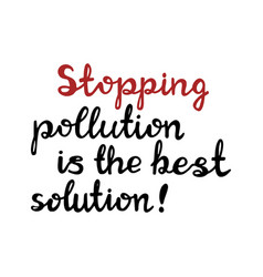 stopping pollution is best solution vector image