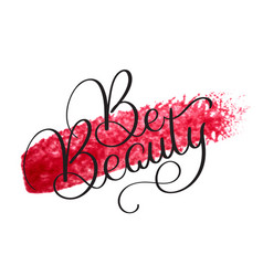 be beauty text on acrylic red background hand vector image