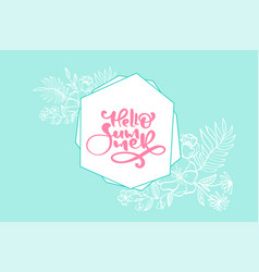 scandinavian calligraphy lettering floral text vector image