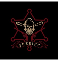 star sheriff with skull in hat and guns vector image