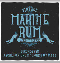 vintage label typeface named marine rum vector image