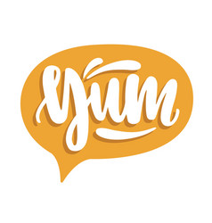Yum lettering written with calligraphic font vector