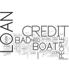 A boat loan for people with bad credit text word vector