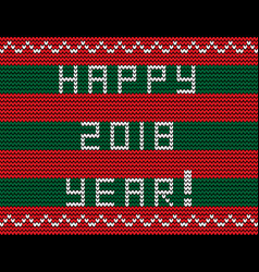 text happy 2018 year on striped red and green vector image