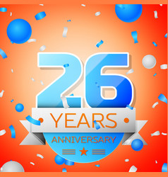 Twenty six years anniversary celebration vector