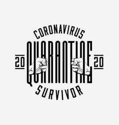 Coronavirus 2020 quarantine survivor badge vector