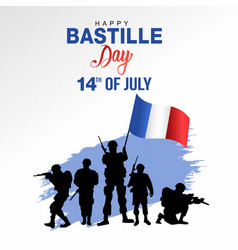 Happy bastille day french army with flag white vector