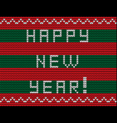 happy new year knitted text on striped red and vector image