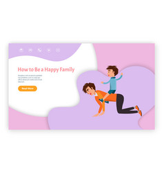 How to be happy family website with text sample vector