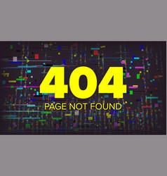 404 error page broken web page graphic vector image