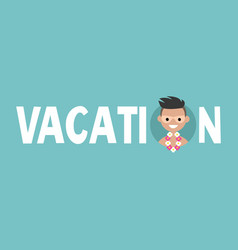 Vacation sign young adult with tan lines from vector
