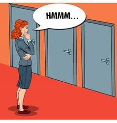 Pop Art Businesswoman Choosing the Right Door vector image