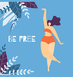 be free woman motivational lettering flat banner vector image