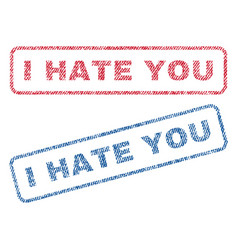 i hate you textile stamps vector image