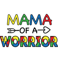 Mama a worrior on white background vector