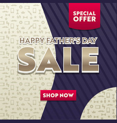 happy fathers day sale promotional poster banner vector image