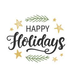 Happy holidays christmas modern calligraphy vector