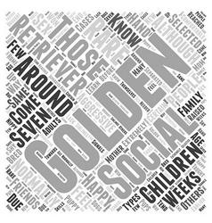 Socializing Your Golden Retriever Word Cloud vector