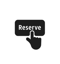 finger presses on black simple reserve button vector image