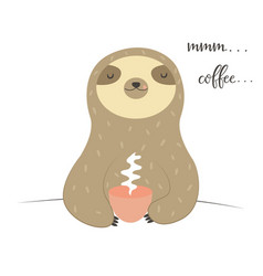 Funny sloth tasting cup of coffee vector