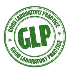 Good laboratory practice glpgrunge rubber stamp vector