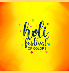 happy holi festival colorful holi background with vector image